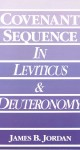 Covenant Sequence in Leviticus and Deuteronomy