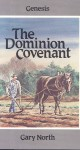 The Dominion Covenant Vol. I Genesis