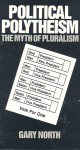 Political Polytheism: The Myth Of Neutrality